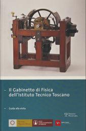 Brenni Paolo 2009 - Il Gabinetto di Fisica dell'Istituto Tecnico Toscano - Guida alla visita