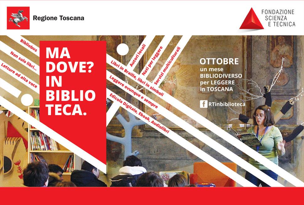 Ma dove? In Bilblioteca. Un ottobre bibliodiverso per leggere in Toscana.