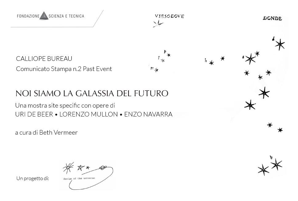 Noi Siamo la Galassia del Futuro – Comunicato Stampa n.2 Past Event