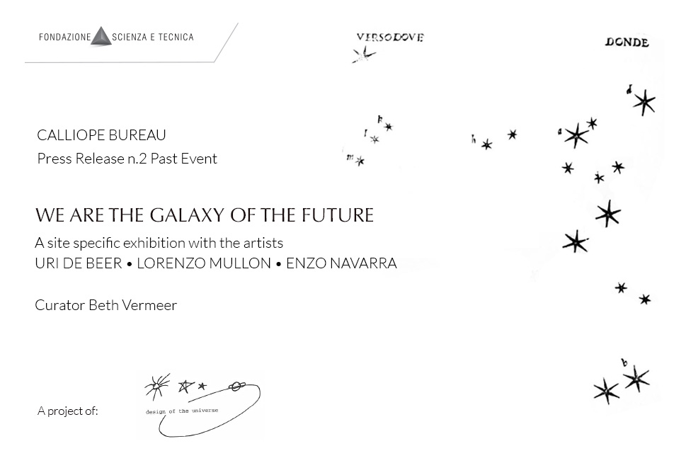 We are the Galaxy of the Future – Press Release n.2 Past Event