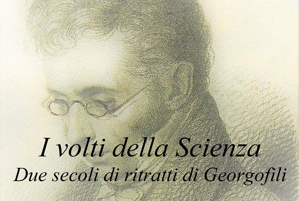 I volti della scienza: due secoli di ritratti di Georgofili
